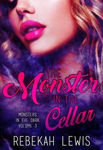The Monster in the Cellar