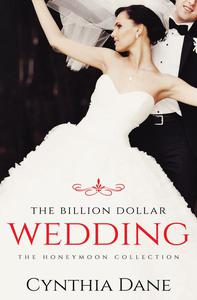 The Billion Dollar Wedding (The Honeymoon Collection)