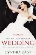 The Billion Dollar Wedding (The Honeymoon Collection)