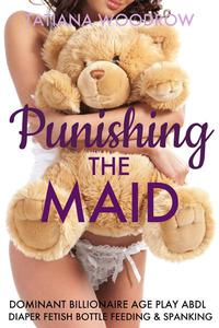 Punishing the Maid