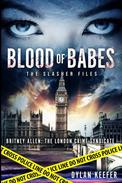 Blood of Babes: The Slasher Files