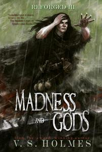 Madness and Gods