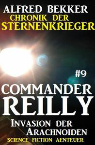 Commander Reilly #9: Invasion der Arachnoiden