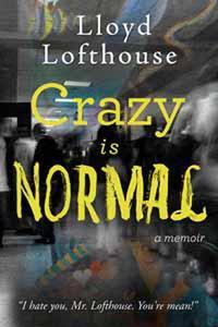 Crazy is Normal: A Classroom Exposé
