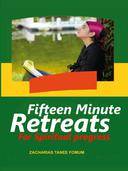 Fifteen Minute Retreats For Spiritual progress