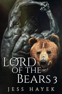 Lord of the Bears 3