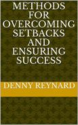 Methods of  Overcoming  Setbacks  and  Ensuring  Success