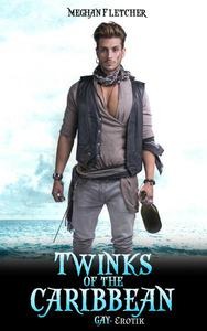 Twinks of the Carribean: Gay Erotik