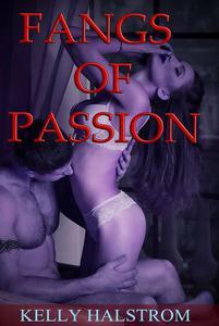 Fangs Of Passion (Vampire BBW Erotica)