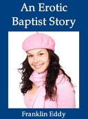 An Erotic Baptist Story