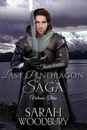 The Last Pendragon Saga Volume 3