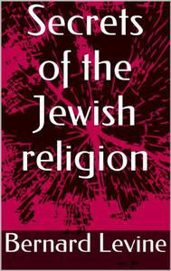 Secrets of the Jewish Religion
