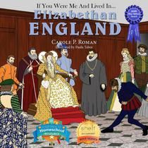 If You Were Me and Lived in... Elizabethan England