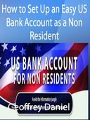 How to Set Up an Easy US Bank Account as a Non Resident