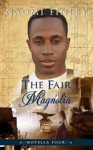The Fair Magnolia