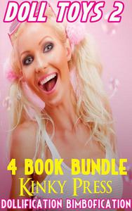 Doll Toys 2 4 Book Bundle Dollification Bimbofication
