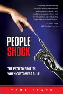 PeopleShock: The Path to Profits When Customers Rule