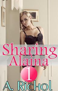 Sharing Alaina 1