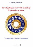 Investigating Events with Astrology: Practical Astrology