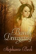Barely Dreaming