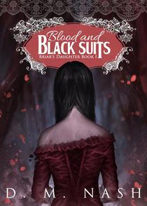 Blood and Black Suits: Briar's Daughter Book 1