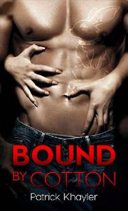 Bound By Cotton