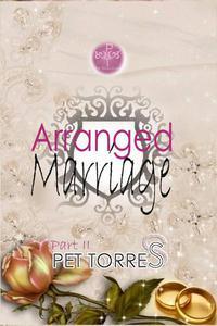 Arranged marriage : Part II
