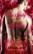 Eye Candy and Achy Hearts