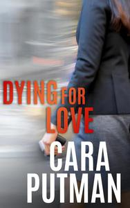 Dying for Love: A Romantic Suspense Novella