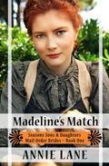 Mail Order Bride - Madeline's Match