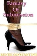 Fantasy Of Submission (A sex slave wife story)