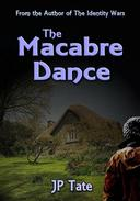 The Macabre Dance: a Contemporary Woman meets a Contemporary Man