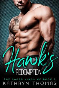 Hawk's Redemption: A Bad Boy Motorcycle Club Romance
