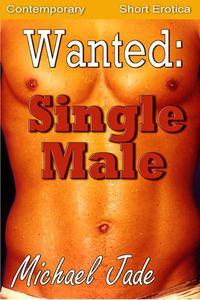 Wanted: Single Male