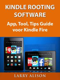 Kindle Rooting Software, App, Tool, Tips Guide Voor Kindle Fire