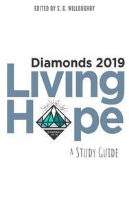 Diamonds 2019: Living Hope Study Guide