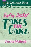 Darla Decker Takes the Cake