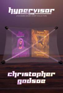 Hypervisor One : A d.o.mai.n Short Story Collection