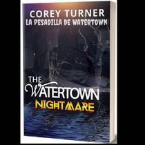 La pesadilla de Watertown