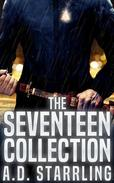 The Seventeen Collection (Seventeen Series Thrillers Books 1-3)