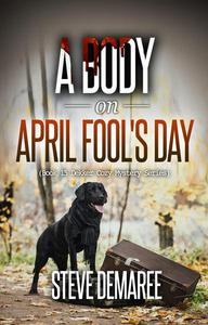 A Body on April Fool's Day