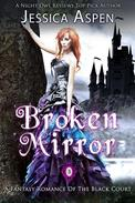 Broken Mirror: A Fantasy Romance of the Black Court