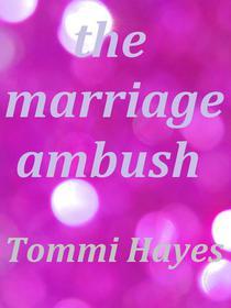 The Marriage Ambush