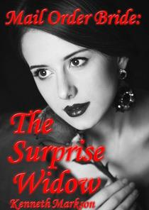 Mail Order Bride: The Surprise Widow