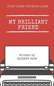 Study Guide for Book Clubs: My Brilliant Friend