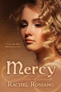 Mercy: Third Novel of Rhynan