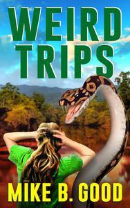 Weird Trips