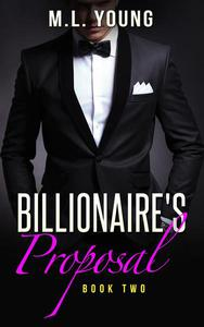 The Billionaire's Proposal (Book Two)