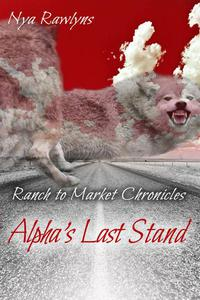 Alpha's Last Stand