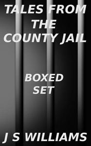 Tales From the County Jail Box Set